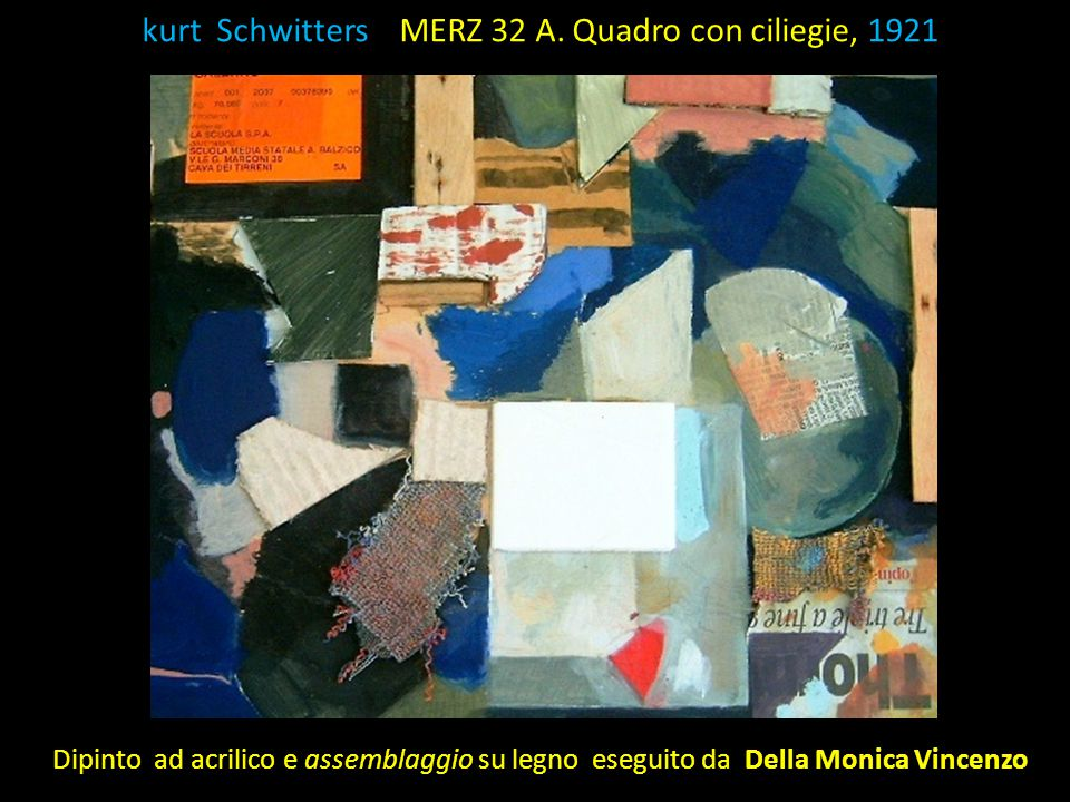 K kurt Schwitters MERZ 32 A. Quadro con ciliegie, 1921