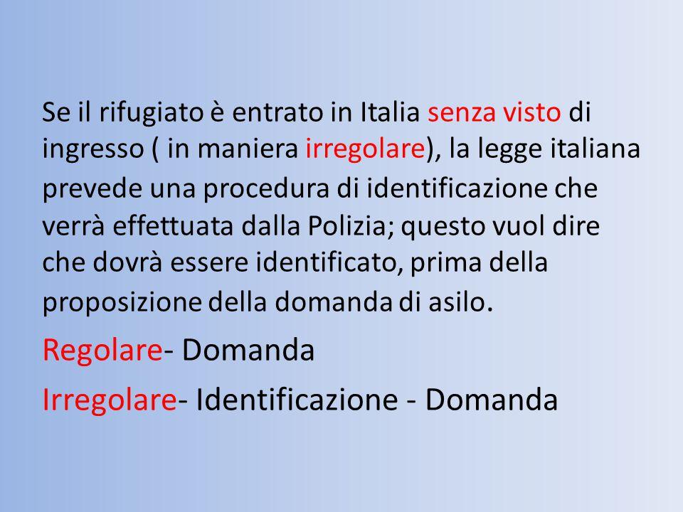 Irregolare- Identificazione - Domanda