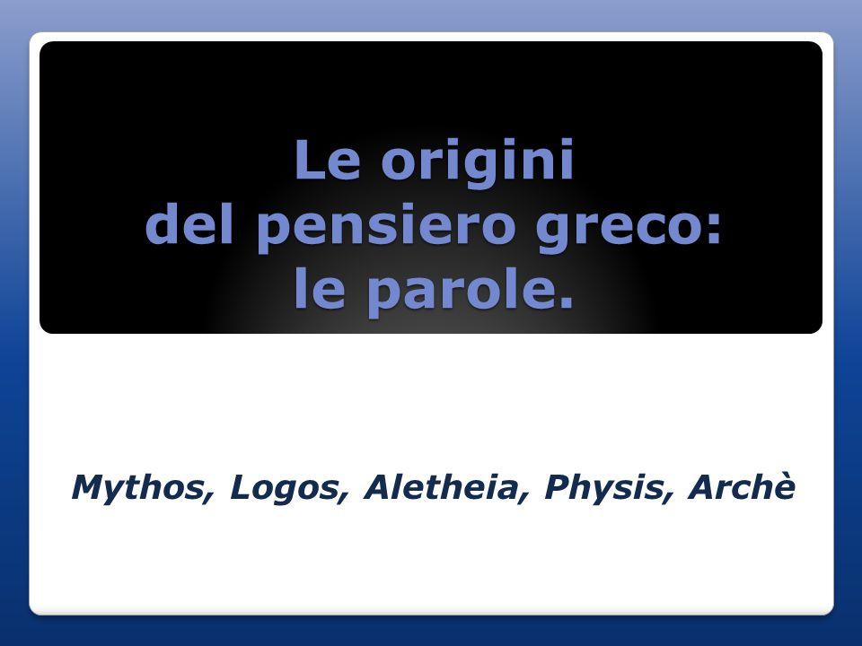Le origini del pensiero greco: le parole.
