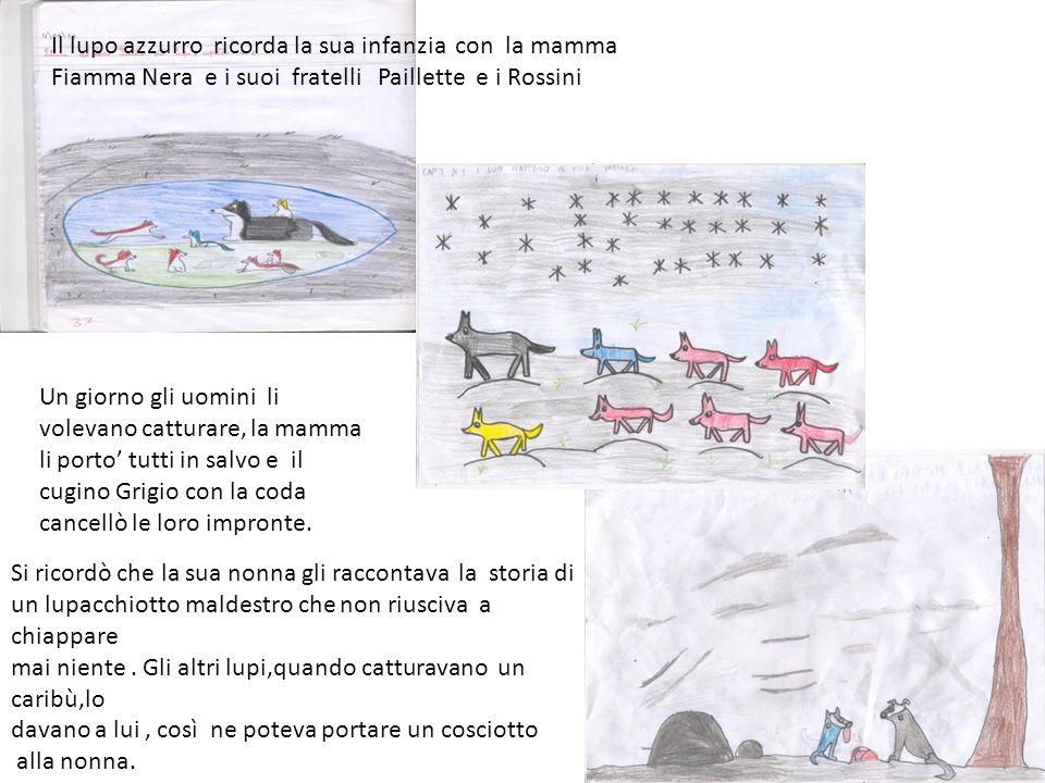 Il lupo azzurro ricorda la sua infanzia con la mamma