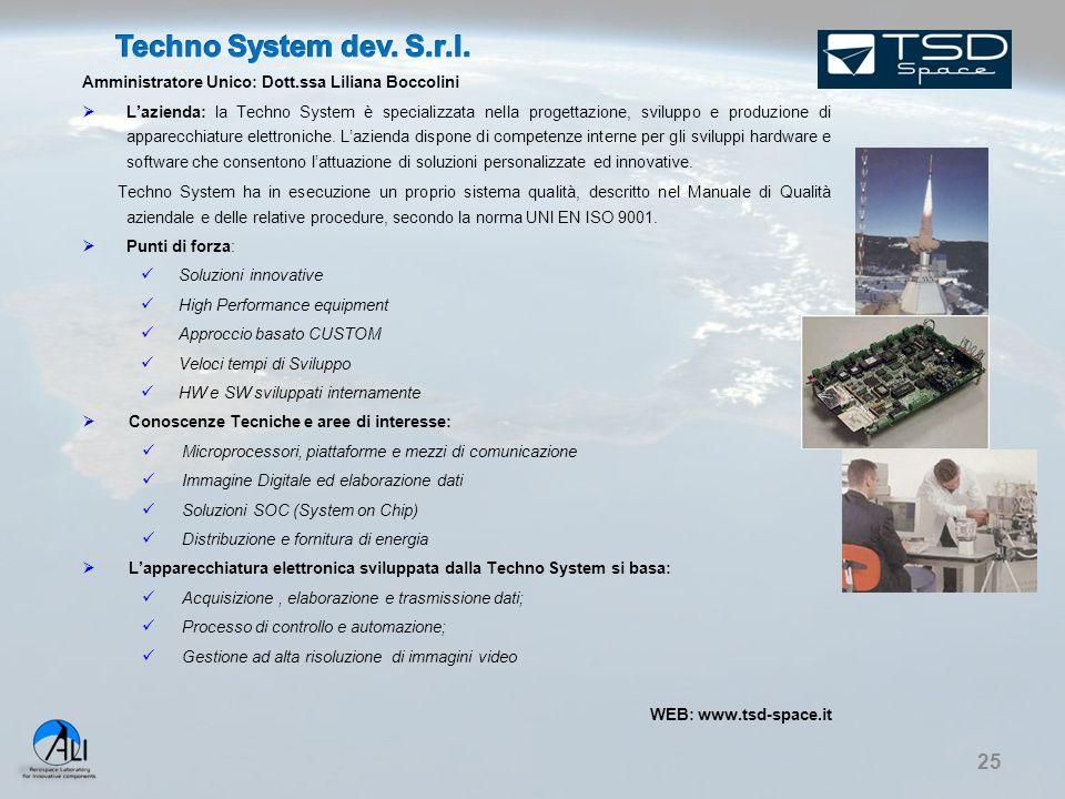 Techno System dev. S.r.l. Amministratore Unico: Dott.ssa Liliana Boccolini.