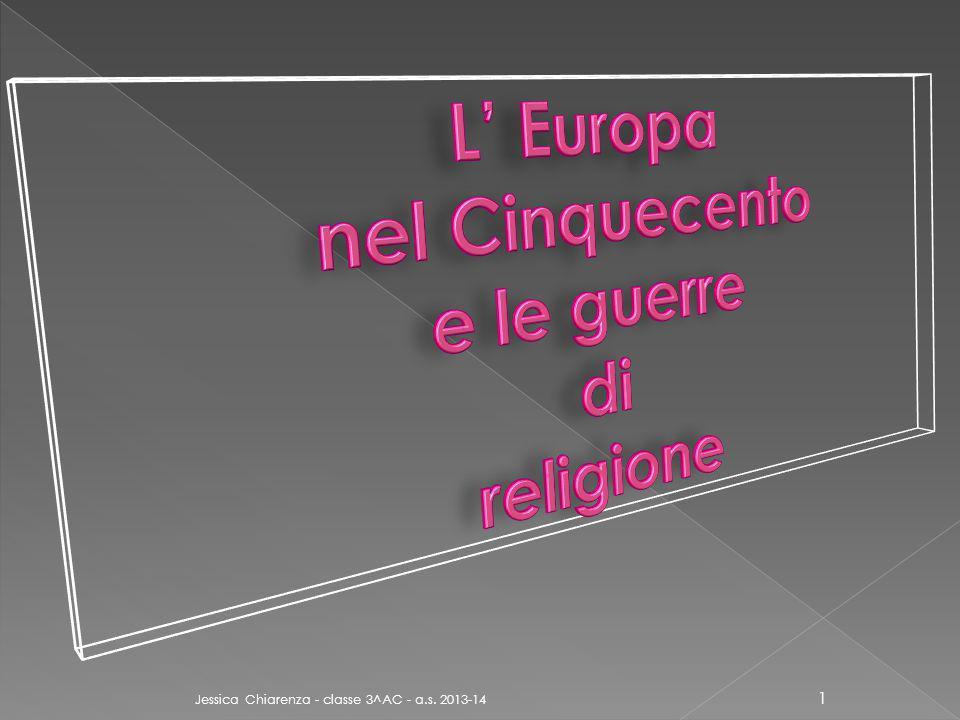 L' Europa nel Cinquecento e le guerre di religione