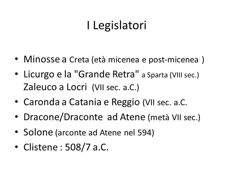 I Legislatori Minosse a Creta (età micenea e post-micenea )