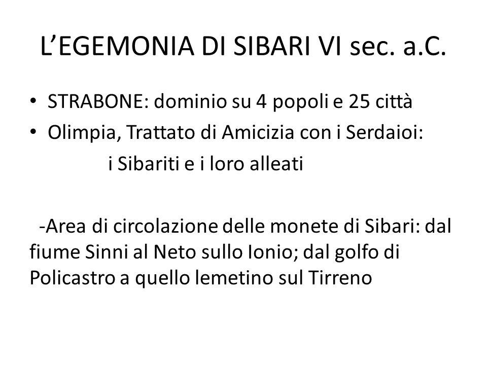 L'EGEMONIA DI SIBARI VI sec. a.C.