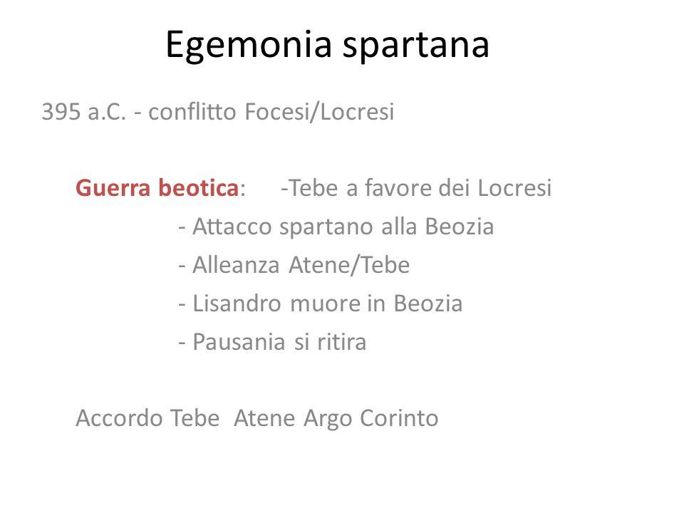 Egemonia spartana 395 a.C. - conflitto Focesi/Locresi