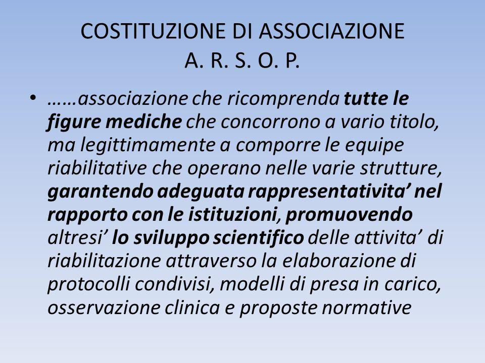 COSTITUZIONE DI ASSOCIAZIONE A. R. S. O. P.