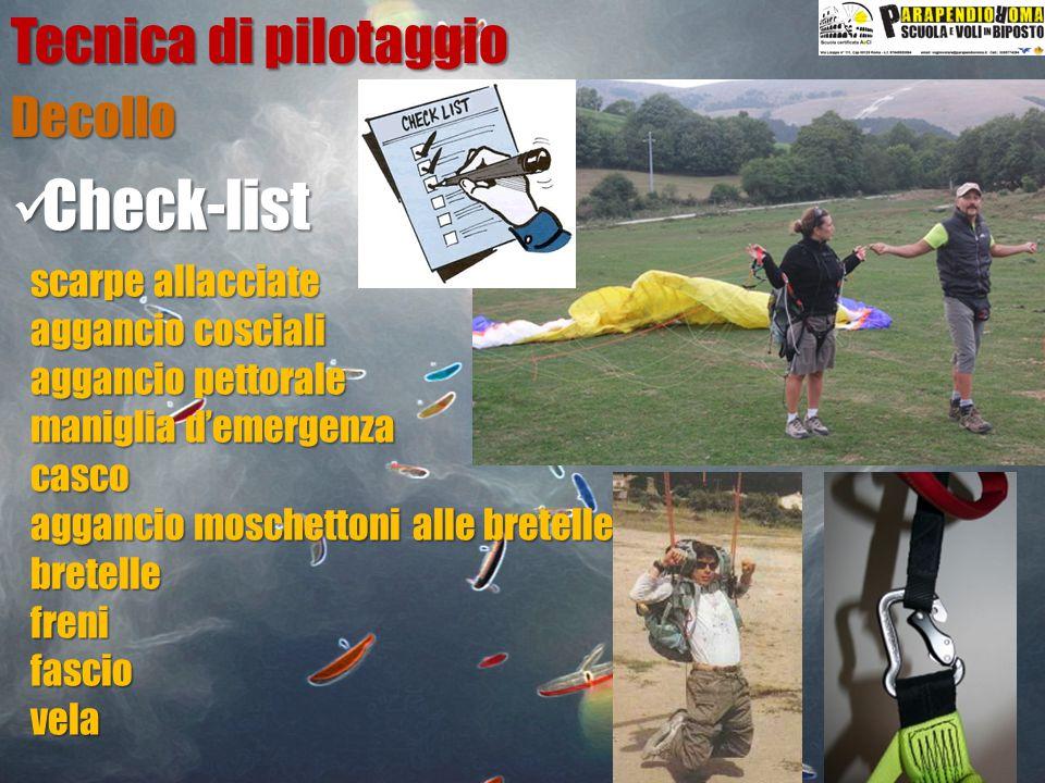 Check-list Tecnica di pilotaggio Decollo scarpe allacciate