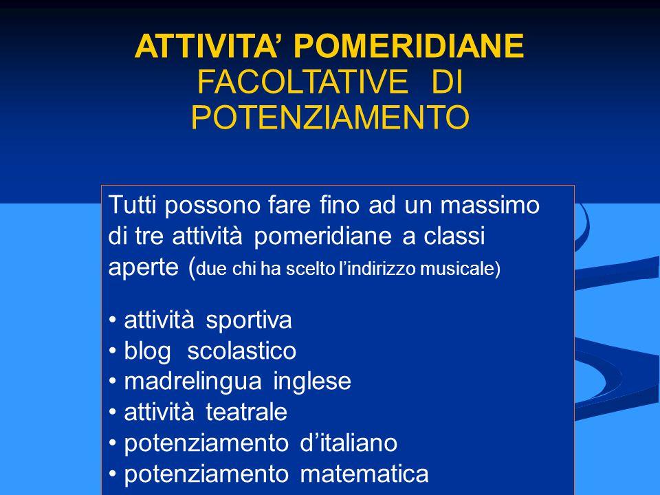 ATTIVITA' POMERIDIANE FACOLTATIVE DI POTENZIAMENTO