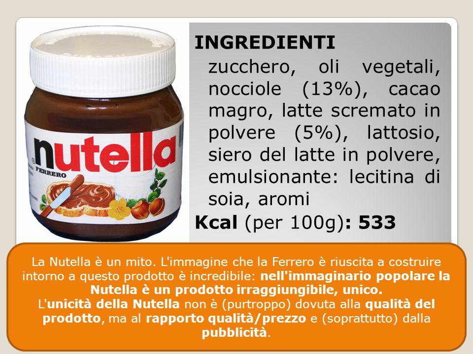 INGREDIENTI zucchero, oli vegetali, nocciole (13%), cacao magro, latte scremato in polvere (5%), lattosio, siero del latte in polvere, emulsionante: lecitina di soia, aromi Kcal (per 100g): 533