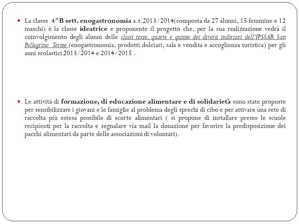 La classe 4^B sett. enogastronomia a. s