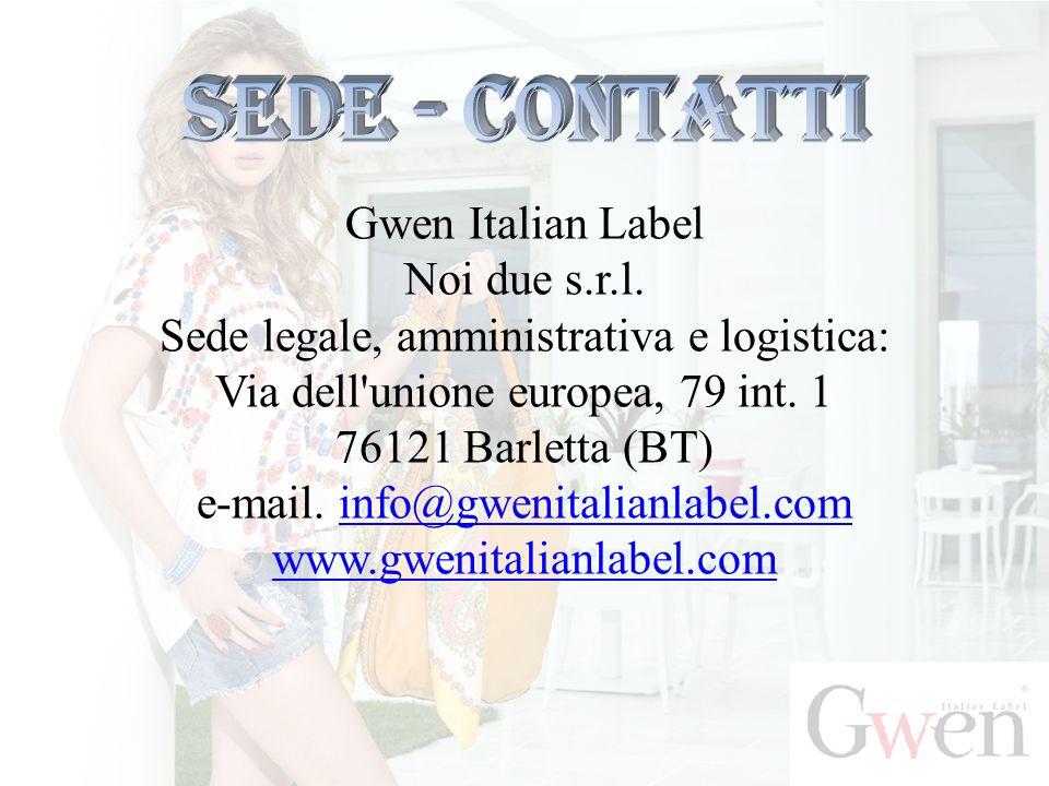 Sede - contatti Gwen Italian Label Noi due s.r.l.