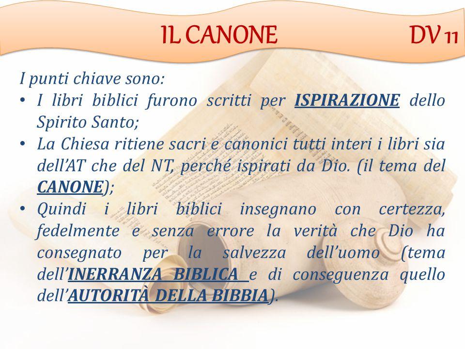 IL CANONE DV 11 I punti chiave sono: