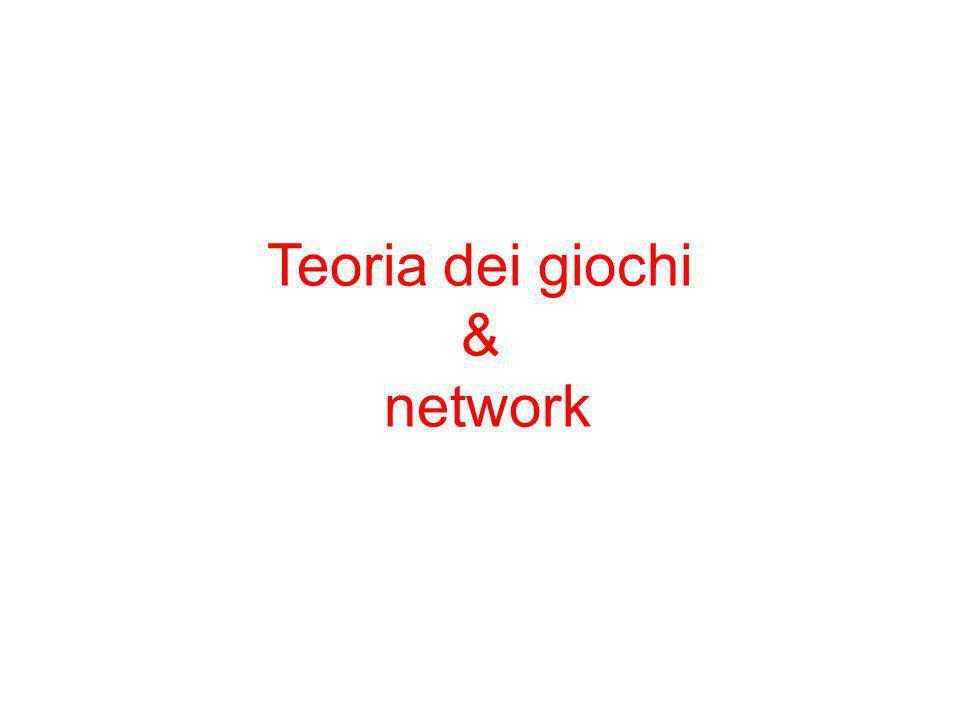 Teoria dei giochi & network 18