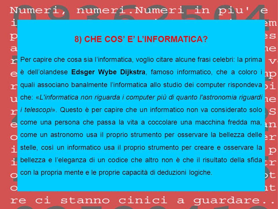 8) CHE COS' E' L'INFORMATICA