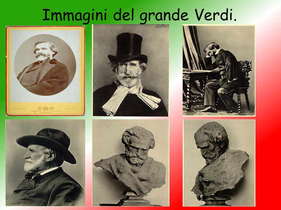 Immagini del grande Verdi.