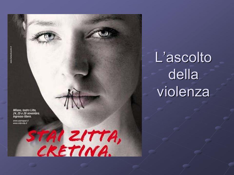L'ascolto della violenza