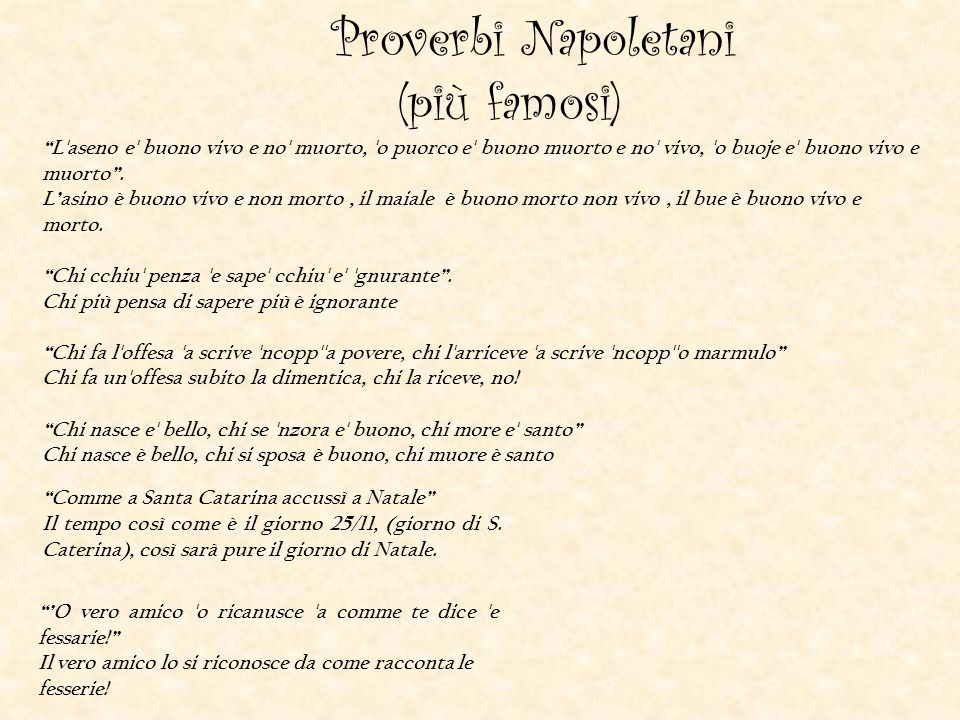 Proverbi Napoletani (più famosi)