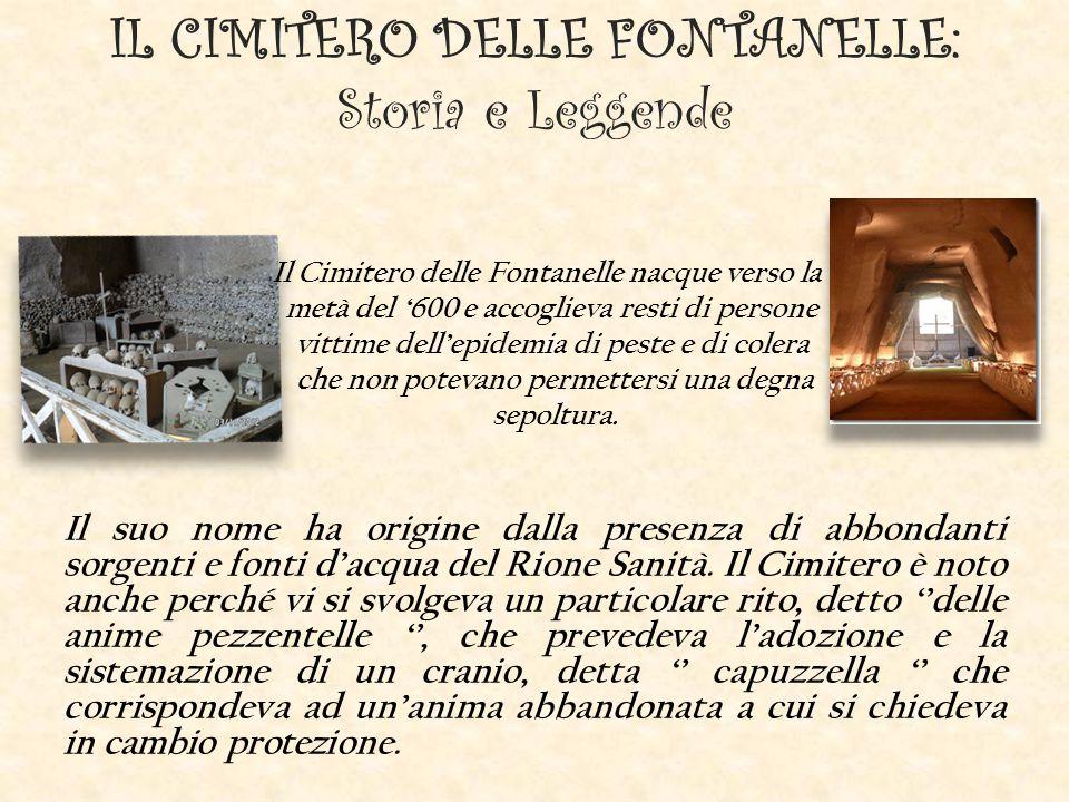 IL CIMITERO DELLE FONTANELLE: Storia e Leggende