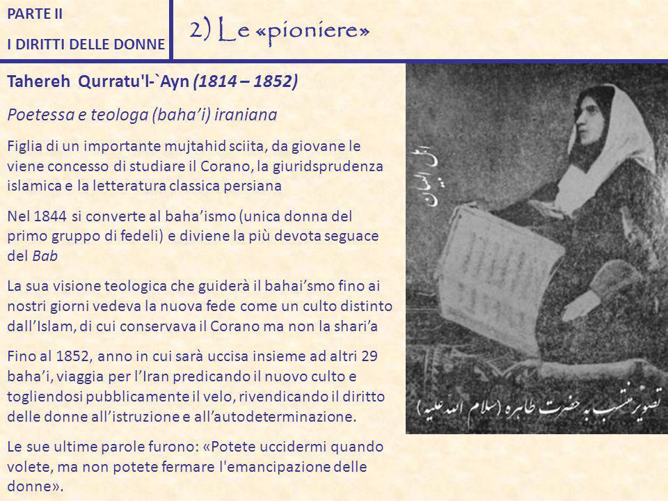2) Le «pioniere» Tahereh Qurratu l-`Ayn (1814 – 1852)
