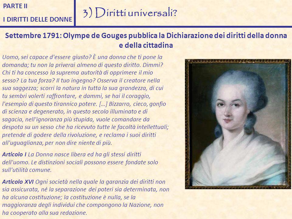 PARTE II I DIRITTI DELLE DONNE. 3) Diritti universali