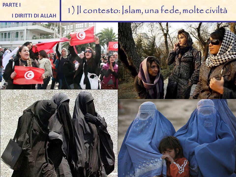 1) Il contesto: Islam, una fede, molte civiltà