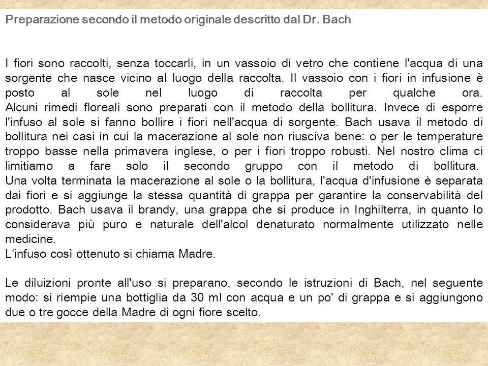 Preparazione secondo il metodo originale descritto dal Dr. Bach