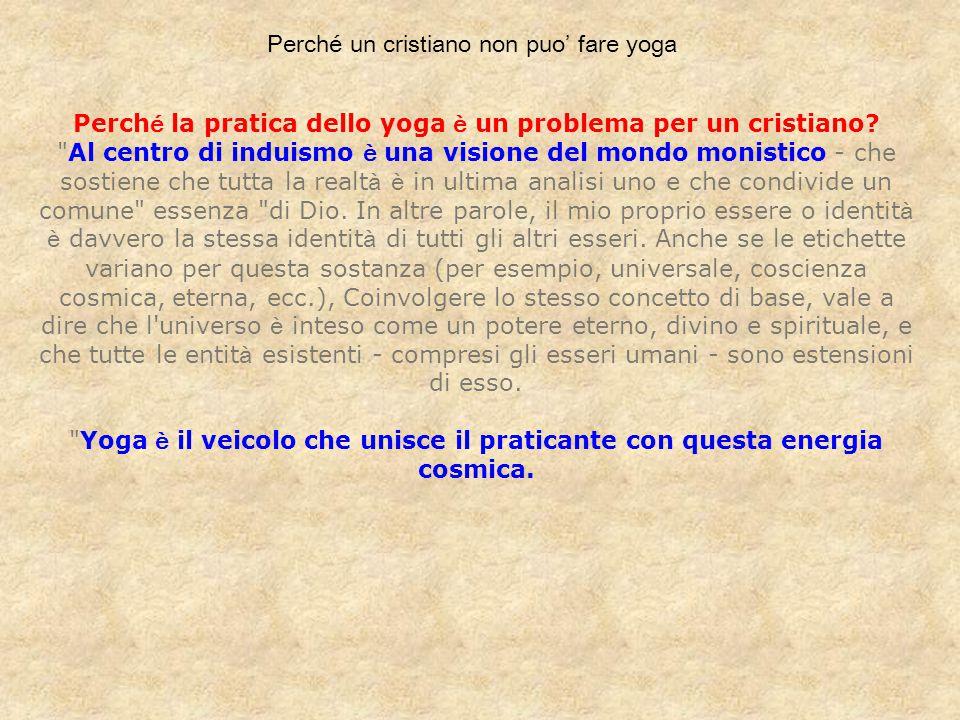 Perché un cristiano non puo' fare yoga