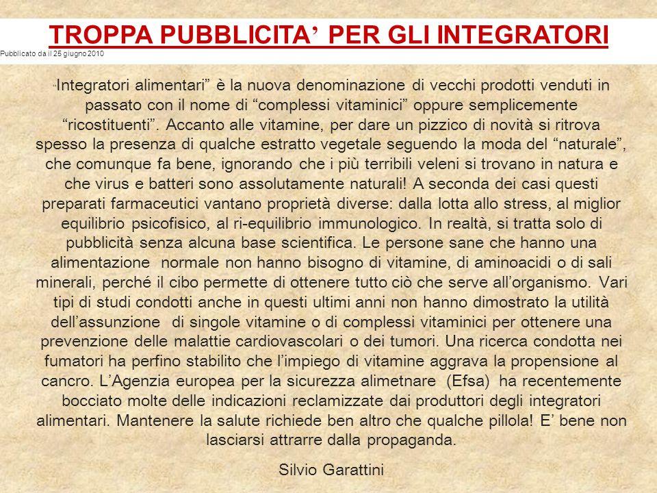 TROPPA PUBBLICITA' PER GLI INTEGRATORI