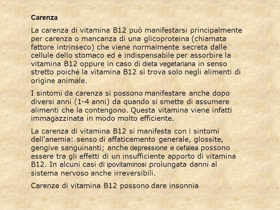 Carenze di vitamina B12 possono dare insonnia