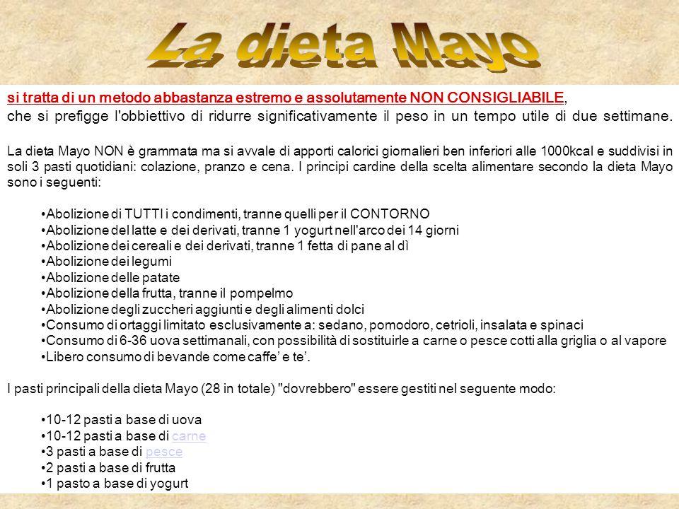 La dieta Mayo si tratta di un metodo abbastanza estremo e assolutamente NON CONSIGLIABILE,