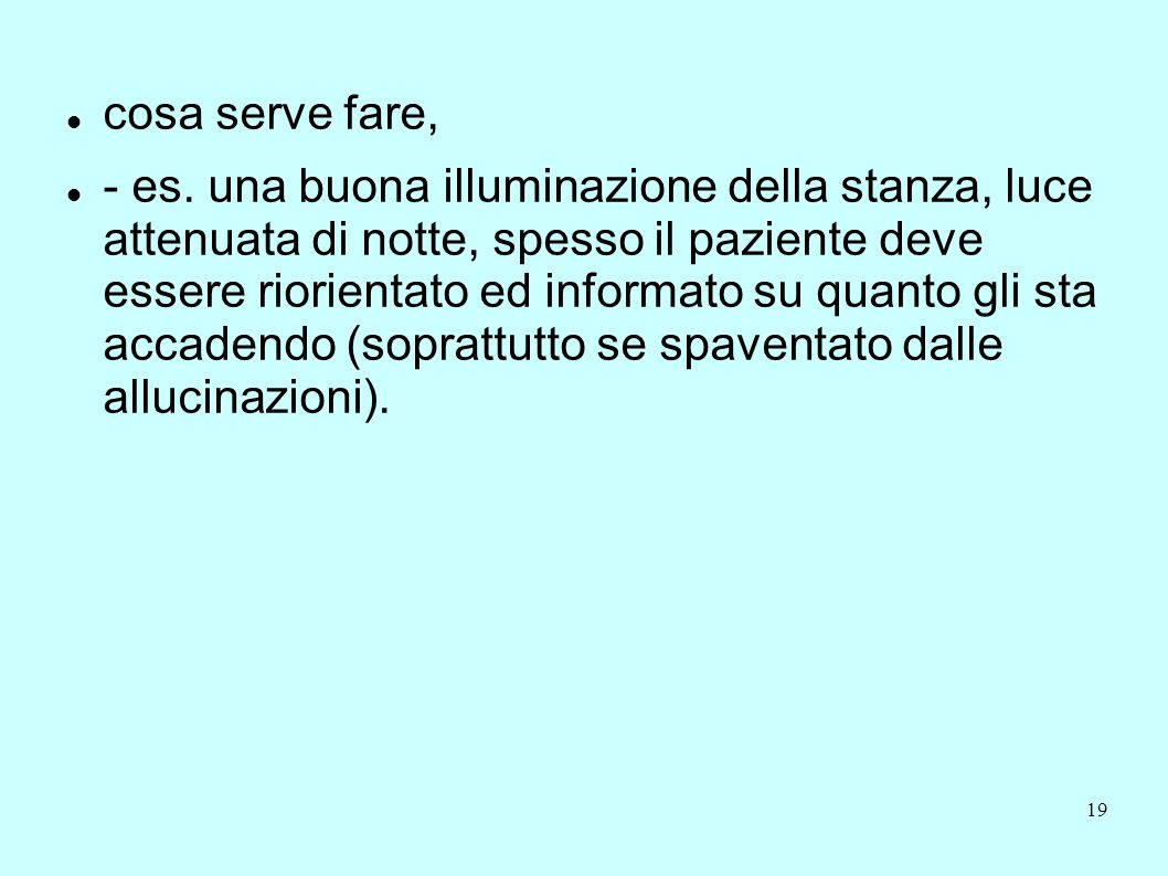 cosa serve fare,