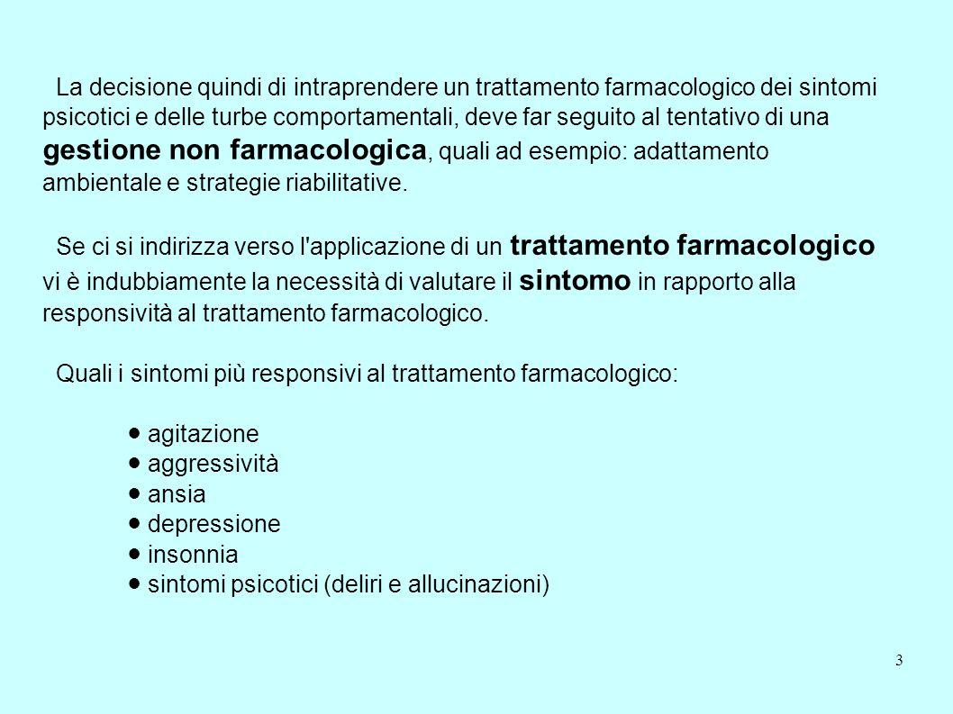 gestione non farmacologica, quali ad esempio: adattamento