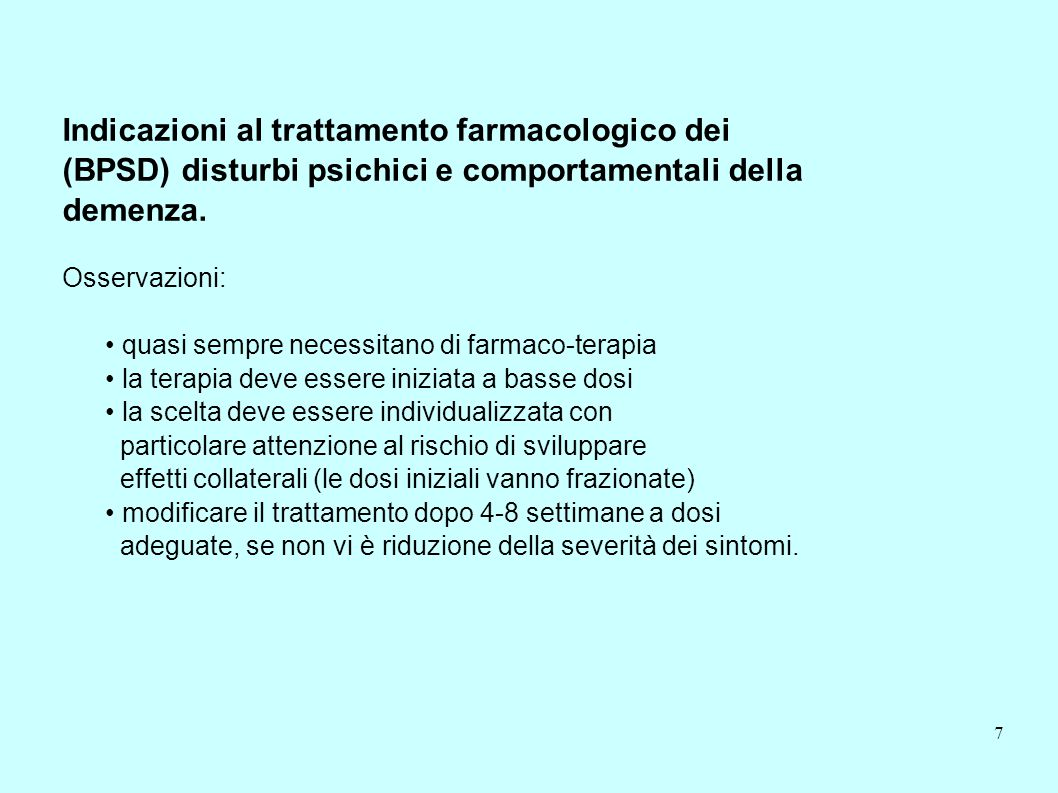 Indicazioni al trattamento farmacologico dei