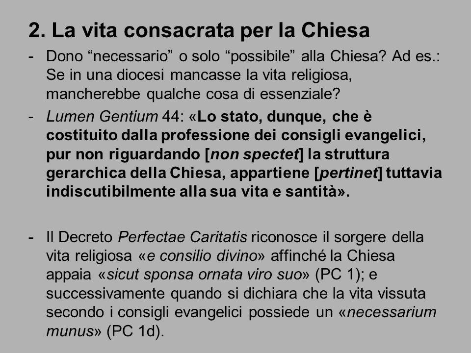 2. La vita consacrata per la Chiesa