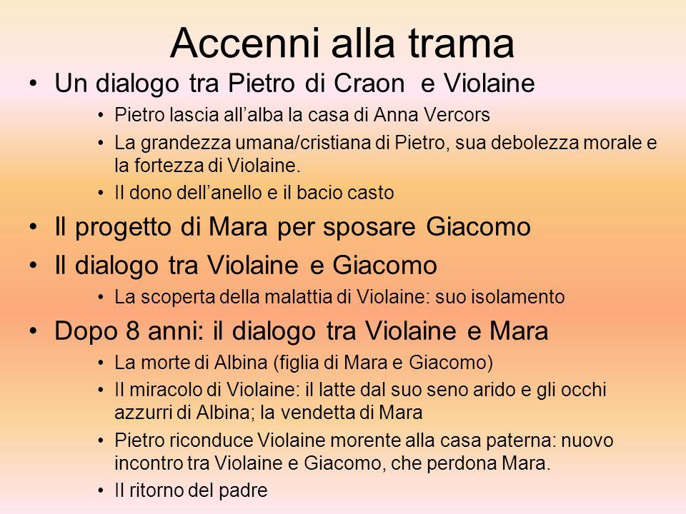 Accenni alla trama Un dialogo tra Pietro di Craon e Violaine