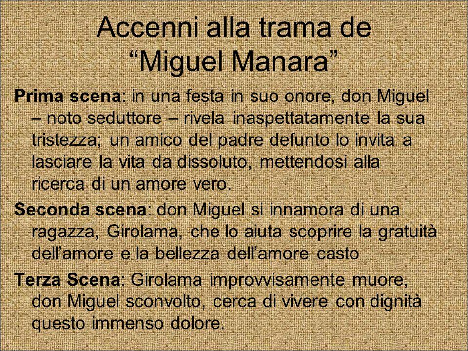 Accenni alla trama de Miguel Manara