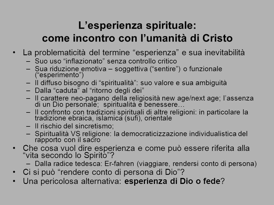 L'esperienza spirituale: come incontro con l'umanità di Cristo