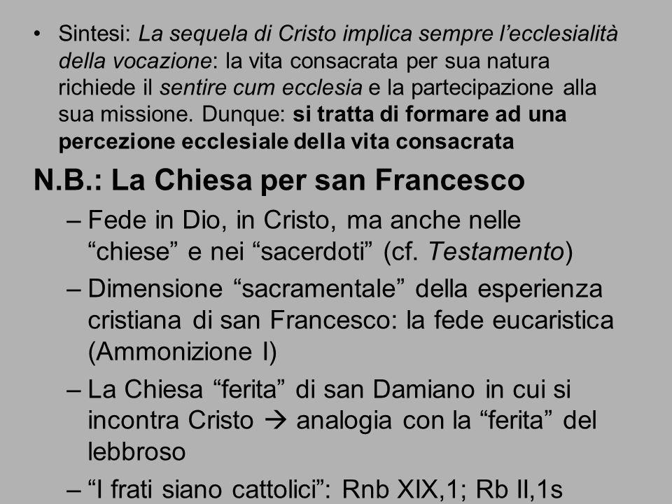 N.B.: La Chiesa per san Francesco