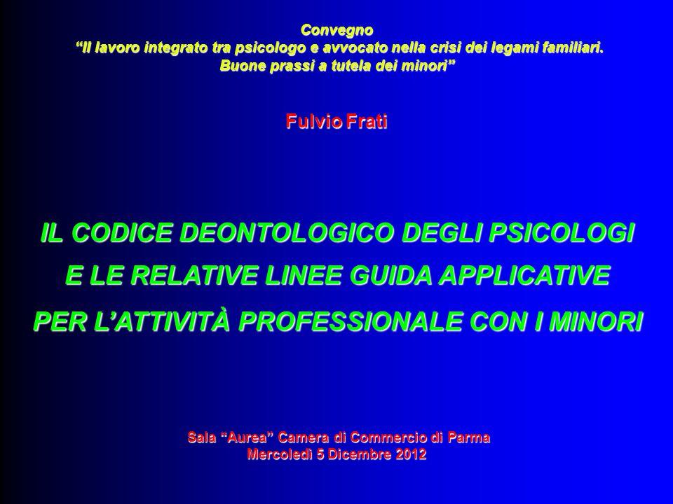 IL CODICE DEONTOLOGICO DEGLI PSICOLOGI