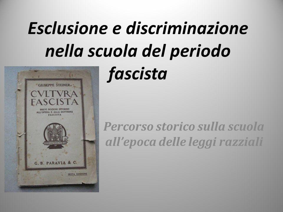 Esclusione e discriminazione nella scuola del periodo fascista