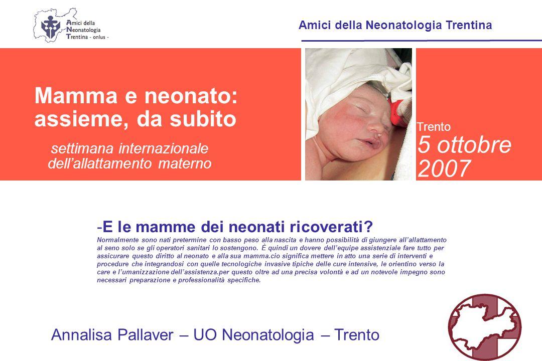5 ottobre 2007 Mamma e neonato: assieme, da subito