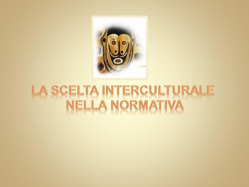 La scelta interculturale