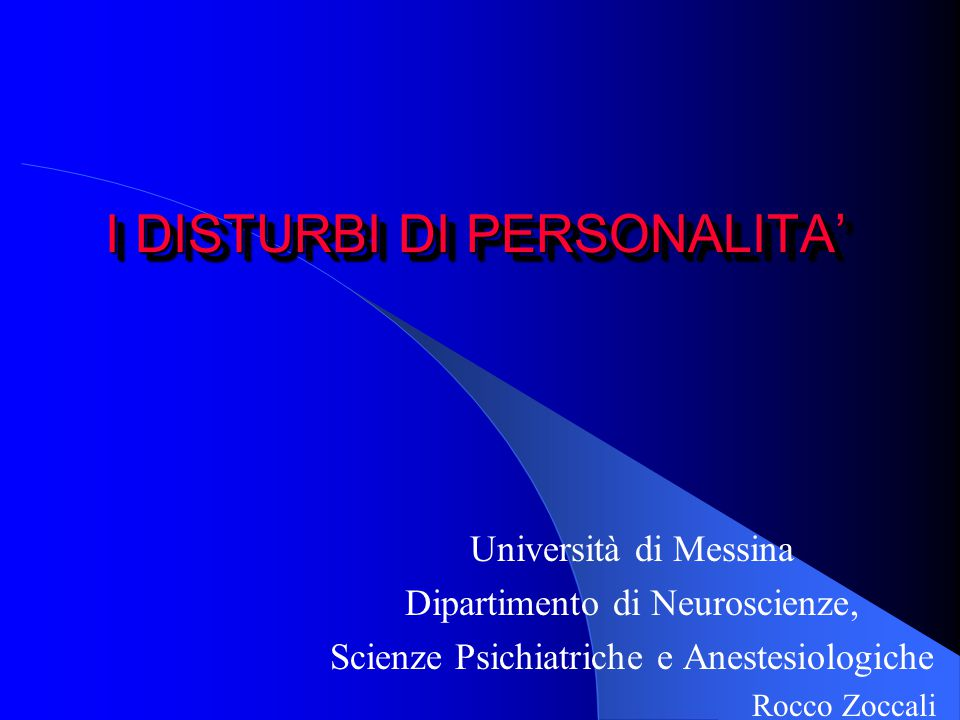I DISTURBI DI PERSONALITA'