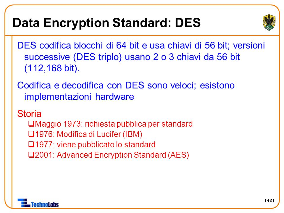 Data Encryption Standard: DES