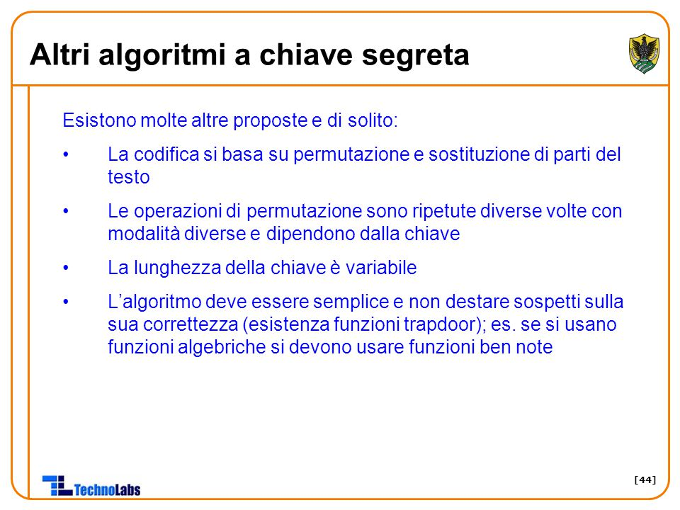 Altri algoritmi a chiave segreta