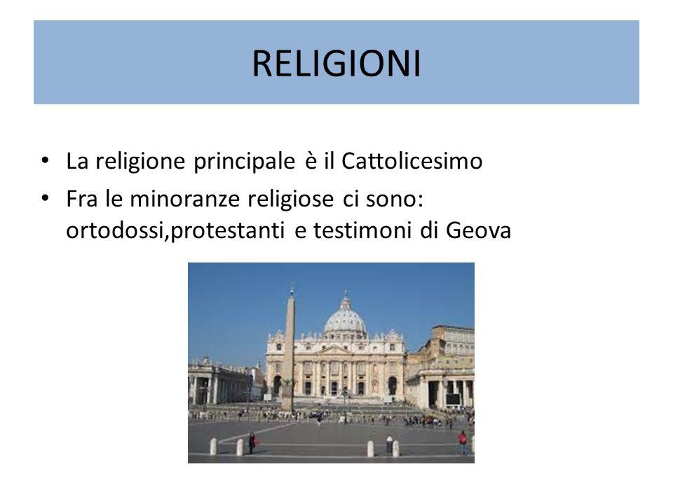 RELIGIONI La religione principale è il Cattolicesimo