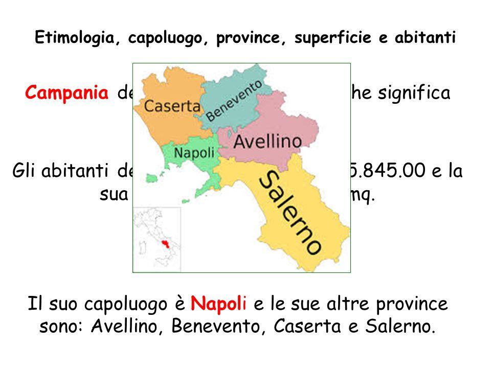 Etimologia, capoluogo, province, superficie e abitanti