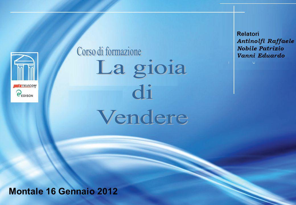 La gioia di Vendere Telecom Italia Montale 16 Gennaio 2012