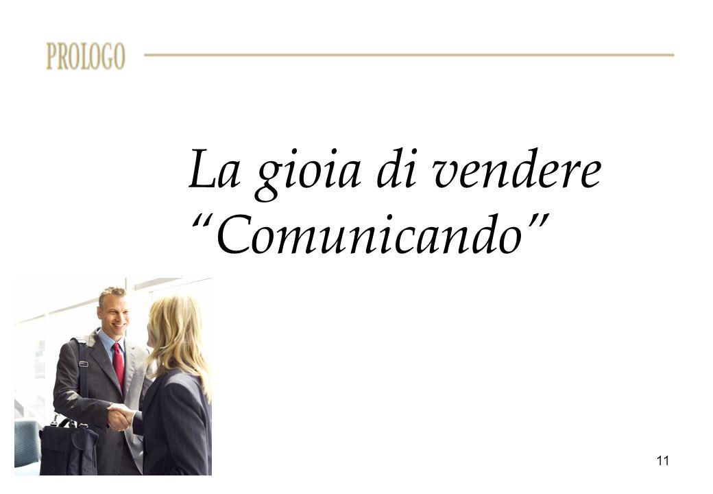 La gioia di vendere Comunicando