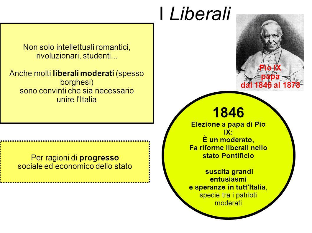 I Liberali 1846 Non solo intellettuali romantici,
